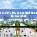 Dịch vụ cung ứng lao động Bắc Giang